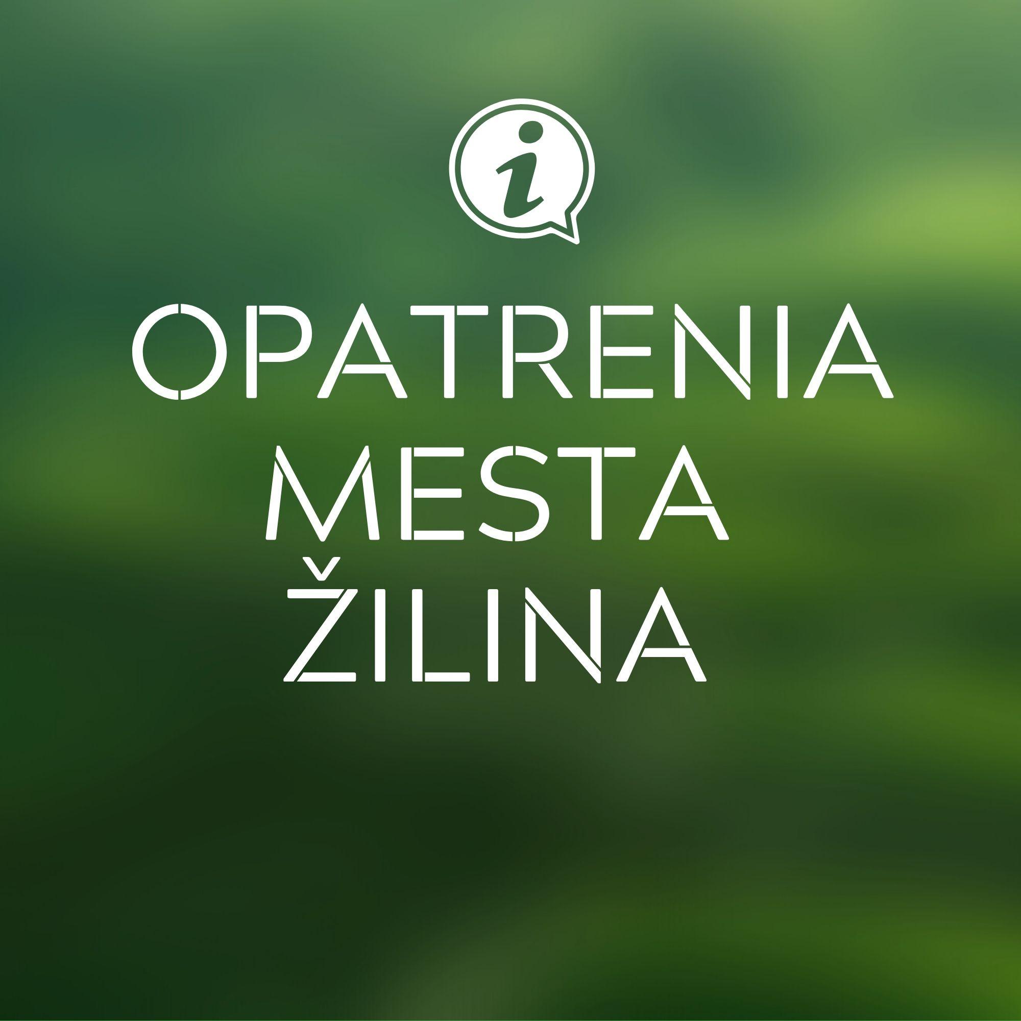 Opatrenia mesta Žilina