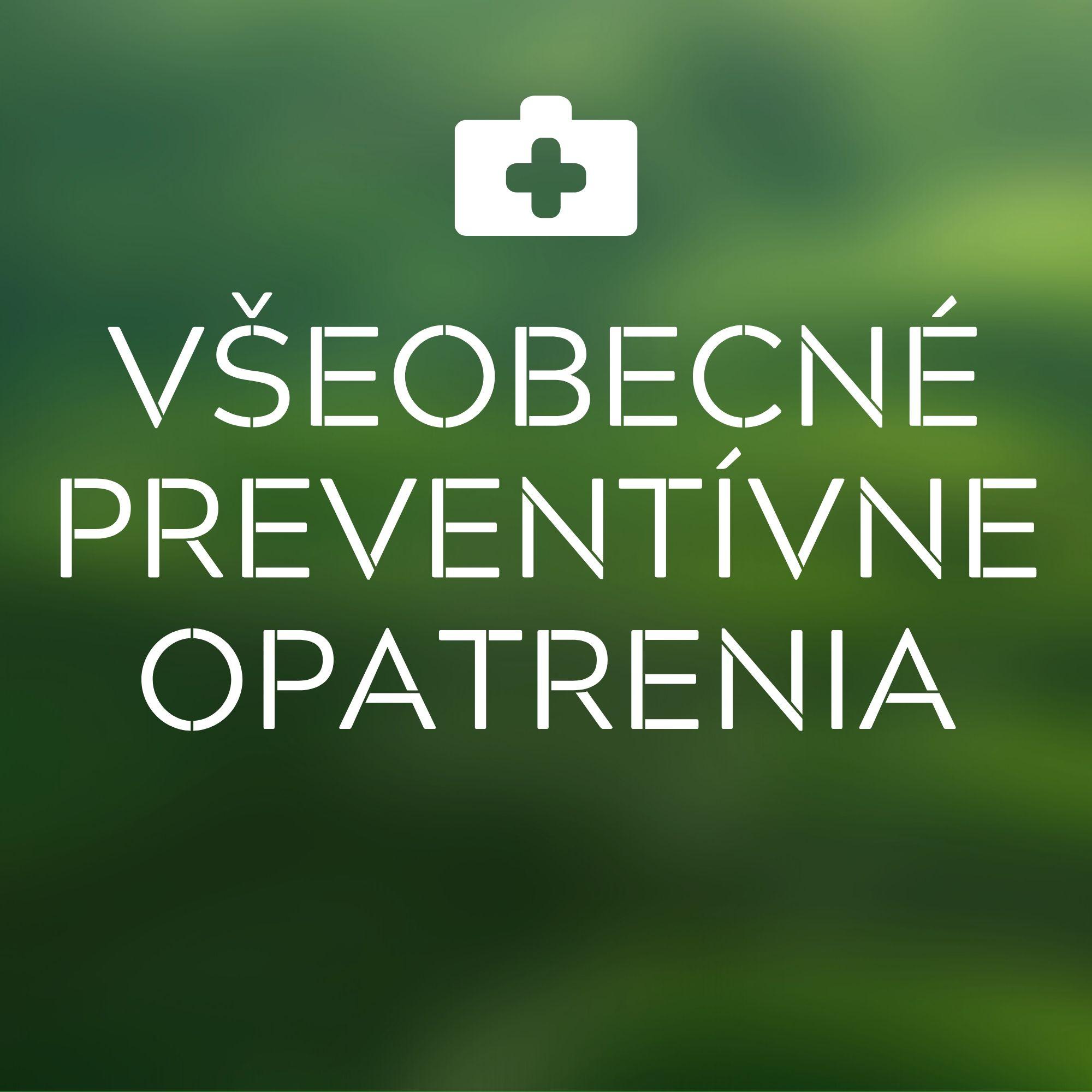 Všeobecné preventívne opatrenia